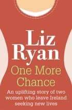 One More Chance ebook by Liz Ryan