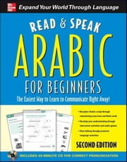 Read and Speak Arabic for Beginners, Second Edition ebook by Wightwick, Jane