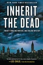 Inherit the Dead ebook by A Novel