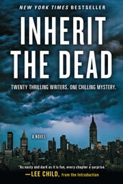 Inherit the Dead - A Novel ebook by Lee Child,C. J. Box,Charlaine Harris,John Connolly,Mary Higgins Clark