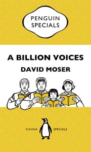 A Billion Voices: China's Search for a Common Language - Penguin Special China ebook by David Moser