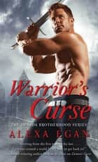 Warrior's Curse eBook by Alexa Egan