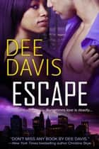 Escape ebook by Dee Davis