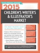 2015 Children's Writer's & Illustrator's Market ebook by Chuck Sambuchino,Harold Underdown