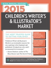 2015 Children's Writer's & Illustrator's Market - The Most Trusted Guide to Getting Published ebook by Chuck Sambuchino,Harold Underdown