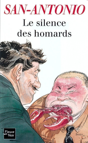 Le silence des homards ebook by SAN-ANTONIO