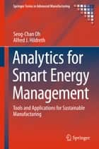Analytics for Smart Energy Management ebook by Seog-Chan Oh,Alfred J. Hildreth
