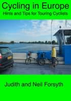 Cycling in Europe ebook by Neil Forsyth