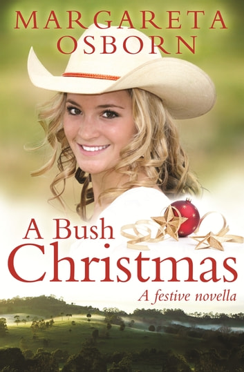 A Bush Christmas ebook by Margareta Osborn