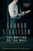 The Writing on the Wall ebook by Gunnar Staalesen