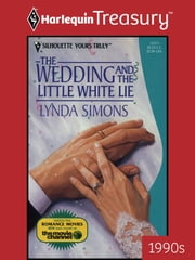 The Wedding And The Little White Lie ebook by Lynda Simons