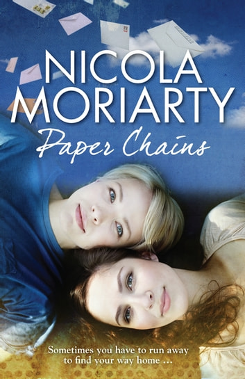 Paper Chains ebook by Nicola Moriarty