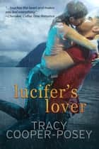 Lucifer's Lover ebook by Tracy Cooper-Posey
