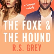 The Foxe & the Hound audiobook by R.S. Grey