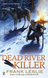 Dead River Killer ebook by Frank Leslie