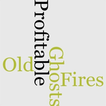 Old Fires And Profitable Ghosts ebook by A. T. Quiller-Couch