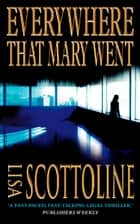 Everywhere That Mary Went ebook by Lisa Scottoline