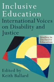 Inclusive Education ebook by Ballard, Keith