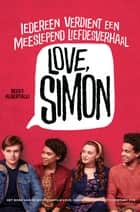Love, Simon ebook by Becky Albertalli