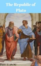 The Republic of Plato ebook by Plato