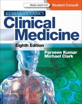 Kumar and Clark's Clinical Medicine ebook by Parveen Kumar,Michael L Clark