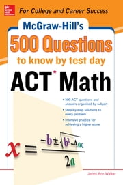 500 ACT Math Questions to Know by Test Day ebook by Cynthia Johnson