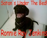 Satan's Under The Bed - Short Story ebook by Ronnie Ray Jenkins