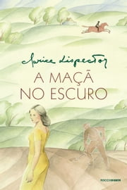 A maçã no escuro ebook by Clarice Lispector
