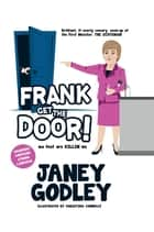 Frank Get the Door! - Ma feet are killing me ebook by Janey Godley