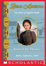 Dear America: Behind The Masks ebook by Susan Patron
