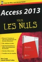 Access 2013 Poche pour les Nuls ebook by Laurie ULRICH FULLER