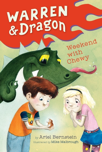 Warren & Dragon Weekend With Chewy ebook by Ariel Bernstein