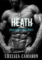 Heath eBook by Chelsea Camaron