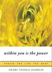 Within You Is the Power ebook by Henry Thomas Hamblin, Mina Parker