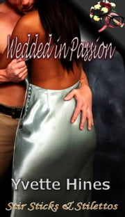 Wedded in Passion ebook by Yvette Hines