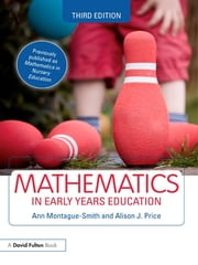 Mathematics in Early Years Education ebook by Ann Montague-Smith,Alison J. Price