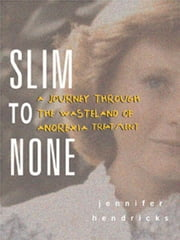 Slim to None ebook by Hendricks, Jennifer