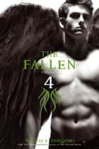 The Fallen 4 ebook by Thomas E. Sniegoski