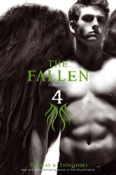 The Fallen 4 - Forsaken ebook by Thomas E. Sniegoski