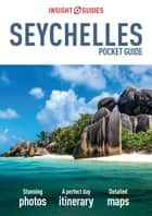 Insight Guides Pocket Seychelles ebook by Insight Guides
