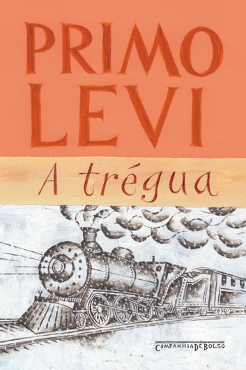 A trégua ebook by Primo Levi