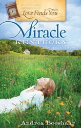 Love Finds You in Miracle, Kentucky ebook by Andrea Boeshaar