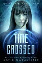 Time Crossed ebook by Katie MacAlister