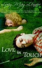 Love In Touch ebook by Lucy May Lennox