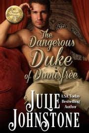The Dangerous Duke of Dinnisfree ebook by Julie Johnstone