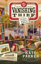 The Vanishing Thief ebook by