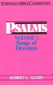 Psalms Volume 1- Everyman's Bible Commentary ebook by Robert Alden