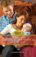 A Precious Gift ebook by Karen Rose Smith