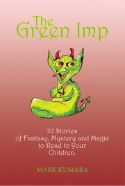 The Green Imp ebook by Mark Kumara
