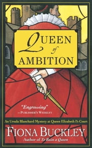 Queen of Ambition ebook by Fiona Buckley